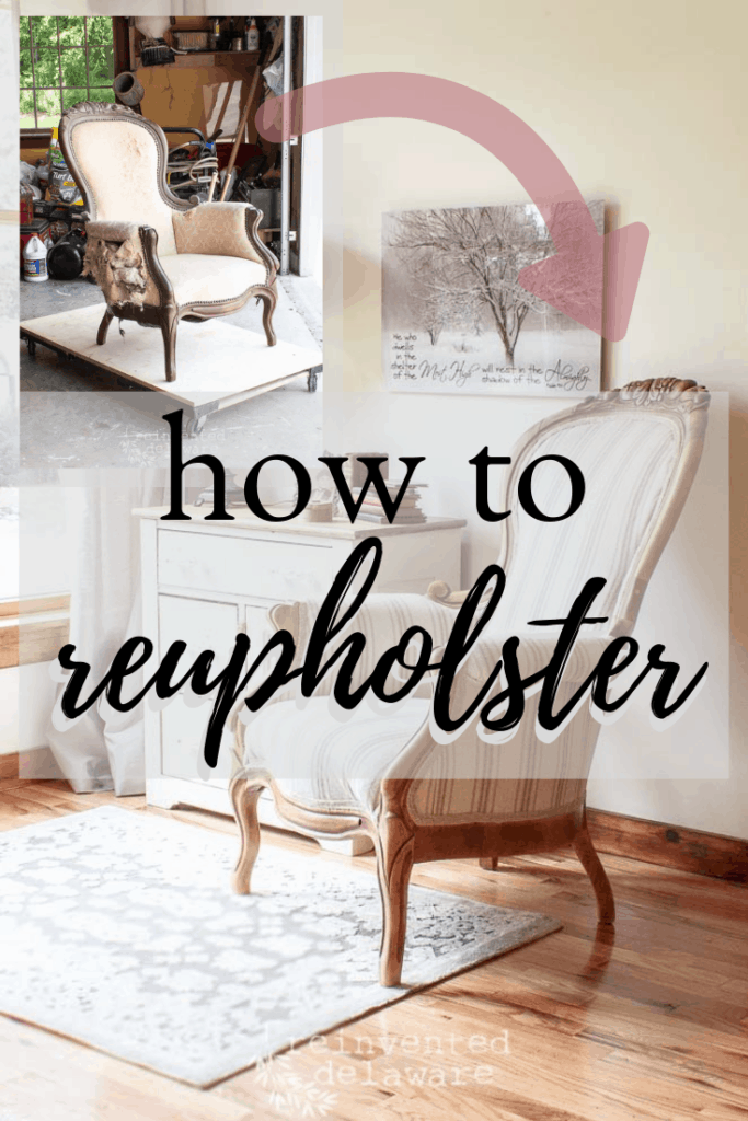 """Pinterest graphic showing before and after of finished reupholstered chair with text overlay saying """"how to reupholster"""""""