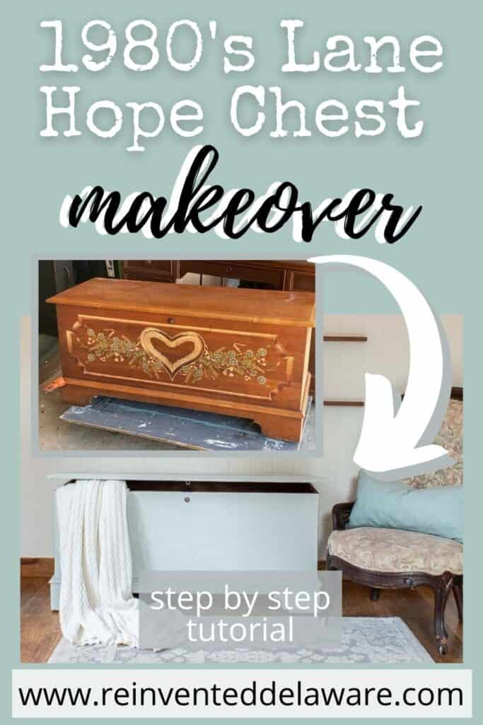 Pinterest graphic show before and after of Lan Hope and Blanket Chest