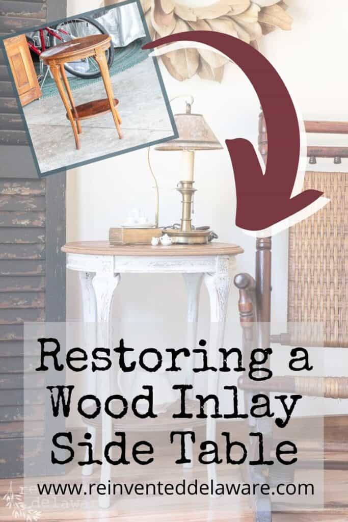 pinterest graphic showing before and after of vintage wood inlay side table restoration