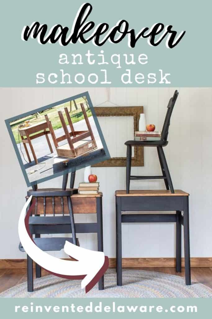Pinterest graphic showing before and after of antique desk makeover