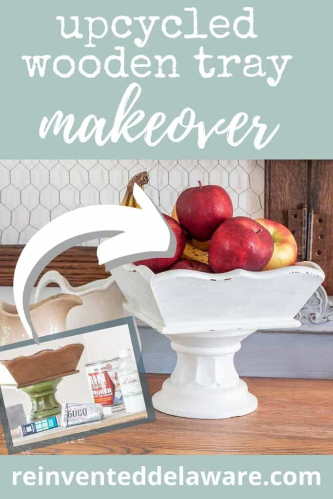 before and after Pinterest graphic showing upcycled wooden tray makeover