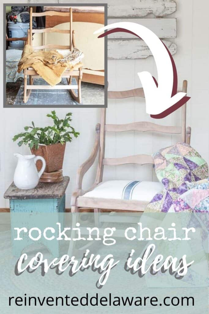 Pinterest graphic showing before and after of rocking chair covering ideas