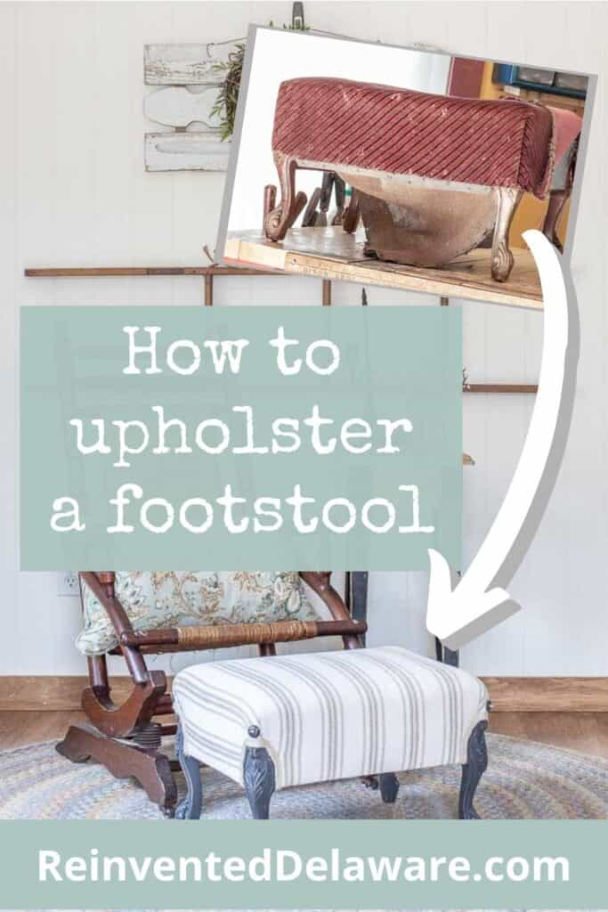 Pinterest graphic showing before and after for upholstered footstool tutorial