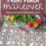 Pinterest graphic with close up of stenciled concrete floor with text overly Concrete Front Porch Makeover ReinventedDelaware.com
