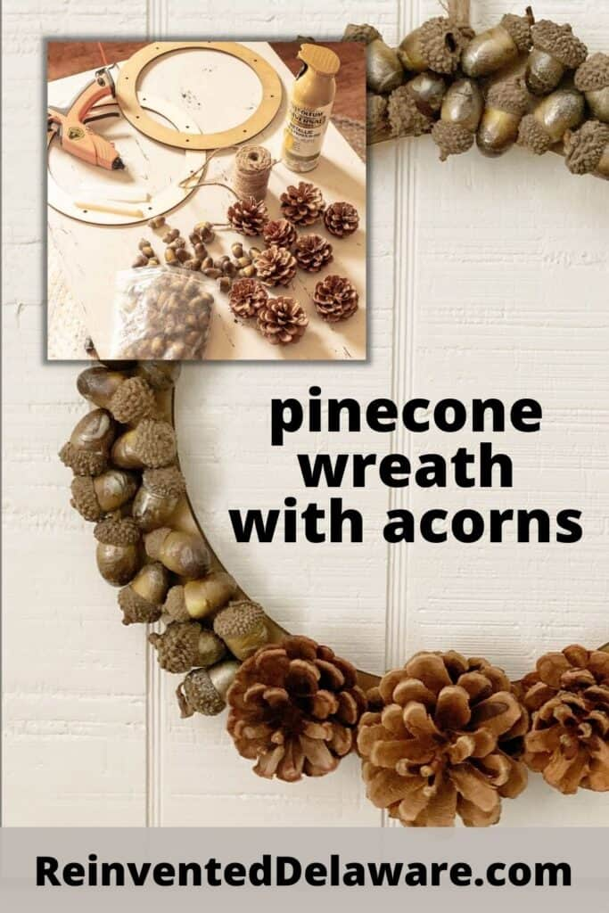"""Pinterest graphic showing before and afte of DIY pinecone wreath with acorns. Graphic has text overlay """""""